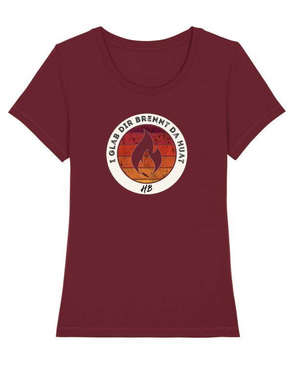 I Glab Dir Brennt Da Huat - Damen Premium T-Shirt - Dunkelrot - XXL
